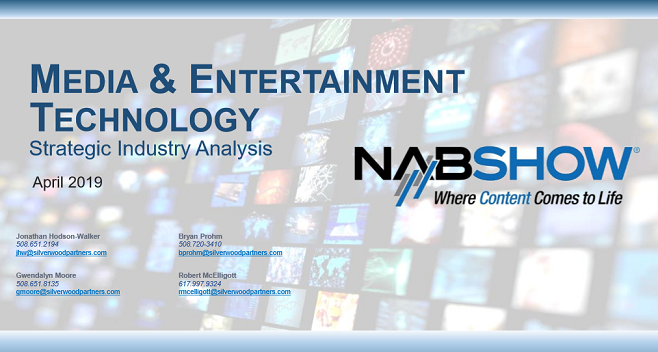 NAB 2019 – Media & Entertainment Technology Industry Strategic Analysis